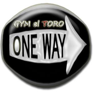 DJ One-Way - Gym El Toro Special Mix Part 11