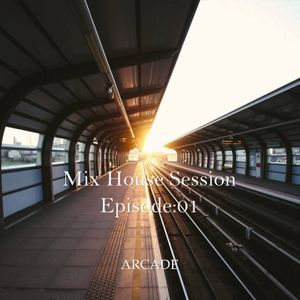 Mix house seesion
