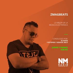 ZmagBeats Radio '¡Viva México Cabrones!' 15 Septiembre 2017