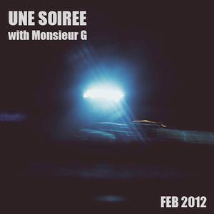 Une Soirée with Monsieur G #February 2012#