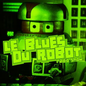 Le Blues Du Robot mix 02