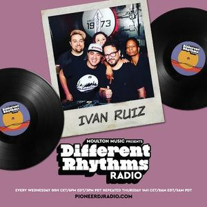 Moulton Music pres Different Rhythms #063 - Ivan Ruiz