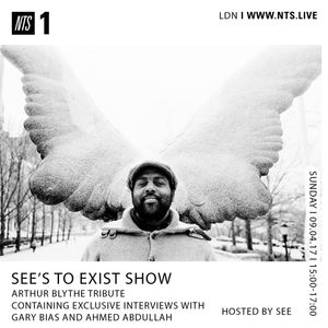 See's to Exist Show (Arthur Blythe Tribute) - 9th April 2017