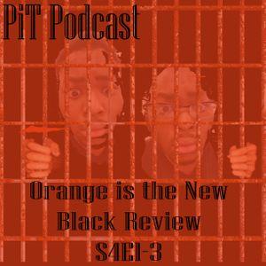Ep.71 Orange is the New Black Season 4 Episodes 1-3