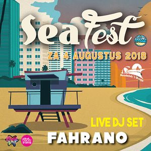 Sea Fest 04.08.2018 - LIVE SET 02 by Fahrano