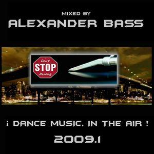 ALEX&ER BASS (2009.1) Dance Music, In The Air