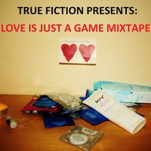 Love Is Just A Game Mixtape