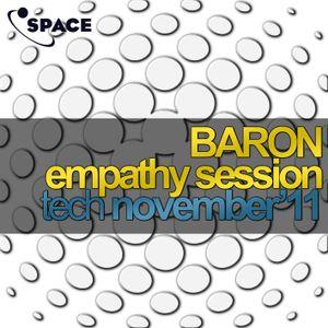 SPACE pres. Baron Empathy Session Tech November11