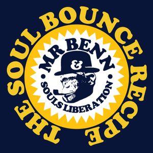 Mr Benn & Souls Liberation - The Soul Bounce Recipe (2002 mix)