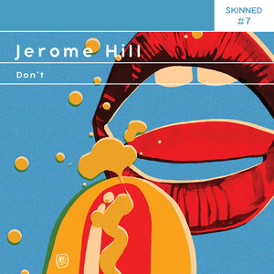 Skinned 007 » Jerome Hill [Don't]