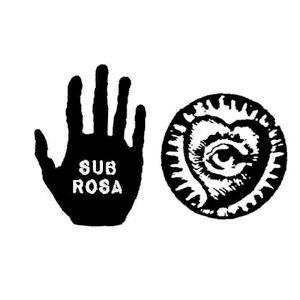 Sub Rosa Etc. (20.02.19) w/ DJ Mixsoup