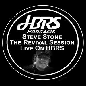 Steve Stone Present The Revival Session Live On HBRS 14-08-16