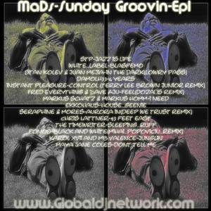 MaDs-Sunday_Groovin-Ep1