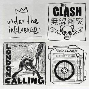 Under the influence - The Clash