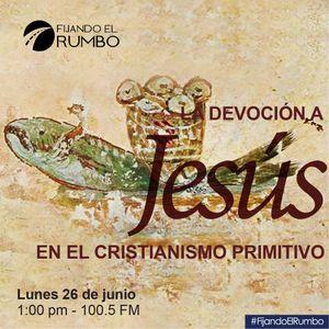 La devoción a Jesús en el cristianismo primitivo