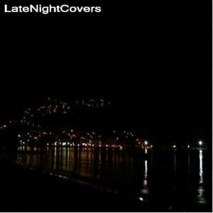 Late Night Covers Mix (July 2007)