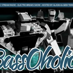 022115 The BassOholics Show - feat Alaska & GeekTekNeek