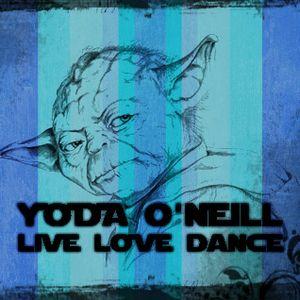 Yoda O'Neill - Live Love Dance 067 (14-11-2015)