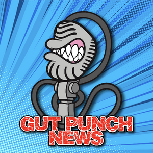 GUT PUNCH NEWS #739 (16-AUG–2019)