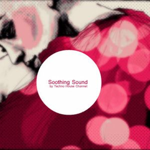 Soothing Sound 030 || 12/08/2012