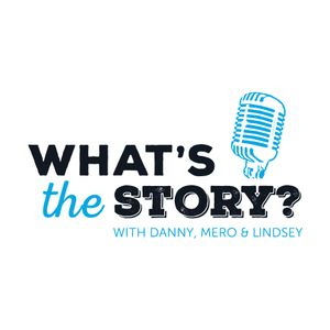 """""""What's The Story?"""" Chapter 1 - Our Story"""