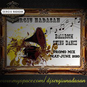 Ballroom Swing Dance (Promo Mix May-June 2010)
