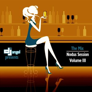 The Mix: Nodus Session - Volume III