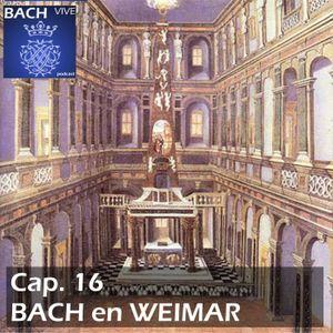 16 Bach en Weimar