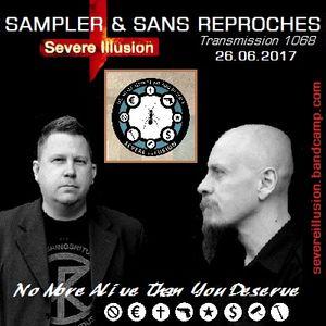 "RADIO S&SR Transmission n°1068 -- 26.06.2017 (Top Of The Week ""SEVERE ILLUSION"")"