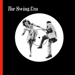 The Swing Era  Jul 16 2016