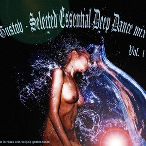 Gustov - Selected Essential Deep dance mix_vol.1