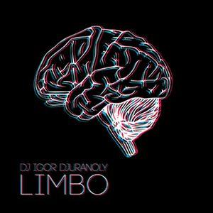 Dj Igor Djuranoly - Limbo