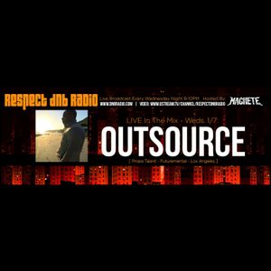 RESPECT DNB RADIO - OutSource Live In The Mix