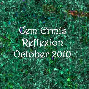 cem ermis - reflexion - october 2010