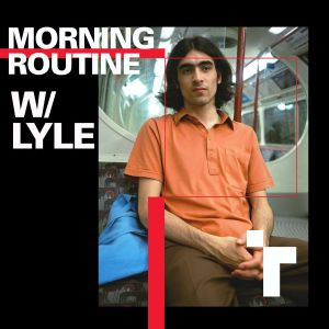 Morning Routine with Lyle - 21 September 2019