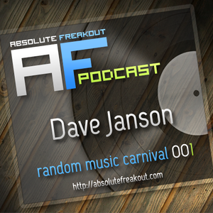 Dave Janson - Absolute Freakout: Random Music Carnival 001