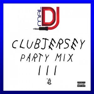 DJ Mal Jersey Club Party Mix III
