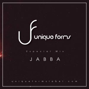 Jabba Guest Mix @ Unique Forms