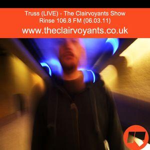 The Clairvoyants - Rinse FM Show w/ Truss (LIVE) (06.03.11)