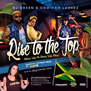 DJ GREEN B DANCEHALL MIX #WAYUP & #STAYUP ((TO DI TOP))