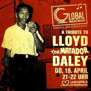 Global Beatbox 161 Lloyd Daley Special by Peter Piper   Mixcloud