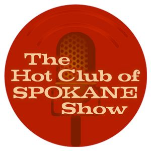 The Hot Club of Spokane Show - January 14, 2017