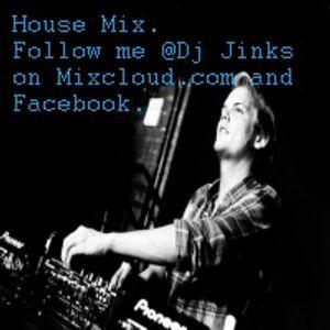 Dj Jinks,House Mix.