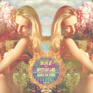 Nora En Pure + Mysteryland – Solé Fixtape Vol. 35