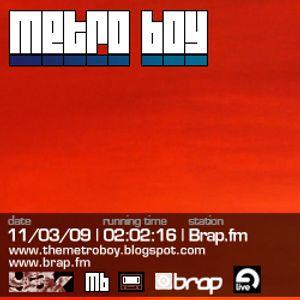 MetroBoy | Brap.fm | 11/03/09