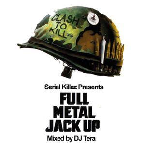 Serial Killaz - Full Metal Jack Up Vol 1