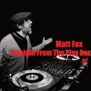Matt Fox - Straight From The Play Box