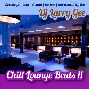 Chill Lounge Beats II