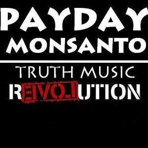 Payday Monsanto
