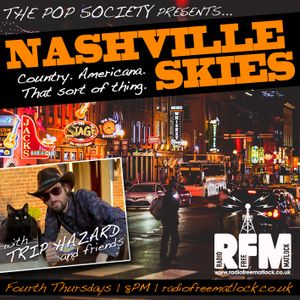 The Pop Society Presents .. Nashville Skies with Trip Hazard, October 22 2020